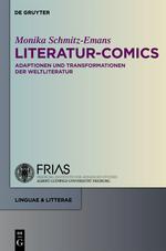 Literatur-Comics. Adaptationen und Transformationen der Weltliteratur