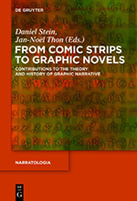 From Comic Strips to Graphic Novels Contributions to the Theory and History of Graphic Narrative