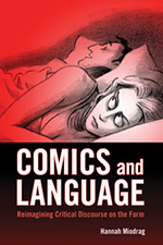 Comics and Language. Reimagining Critical Discourse on the Form