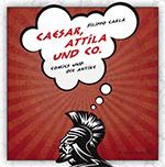 Caesar, Attila & Co.