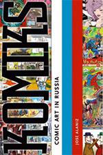 Komiks: Comic Art in Russia