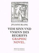 Vom Sinn und Unsinn des Begriffs Graphic Novel