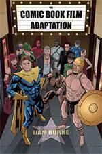 The Comic Book Film Adaptation