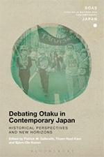 Debating Otaku in Contemporary Japan