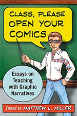 Essays on Teaching With Graphic Narratives