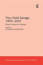 The Child Savage, 1890–2010