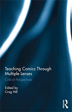 Teaching Comics Through Multiple Lenses