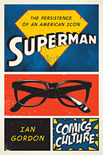 Superman: The Persistence of an American Icon