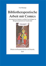 Bibliotherapeutische Arbeit mit Comics