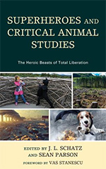 Superheroes and Critical Animal Studies